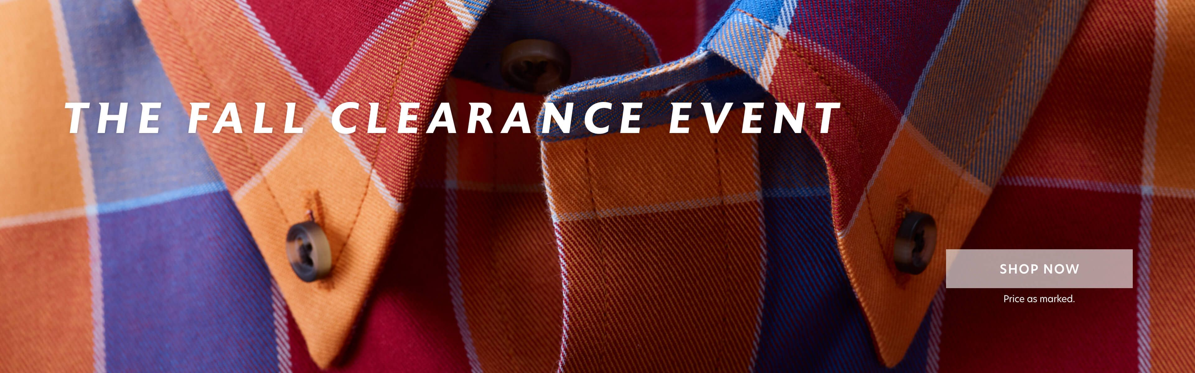 Fall Clearance:$28 shirts and more.