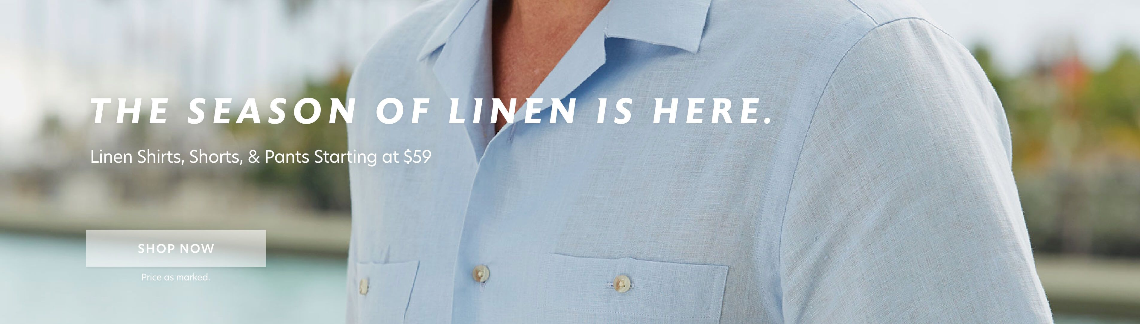 Linen Event - Starting at $59
