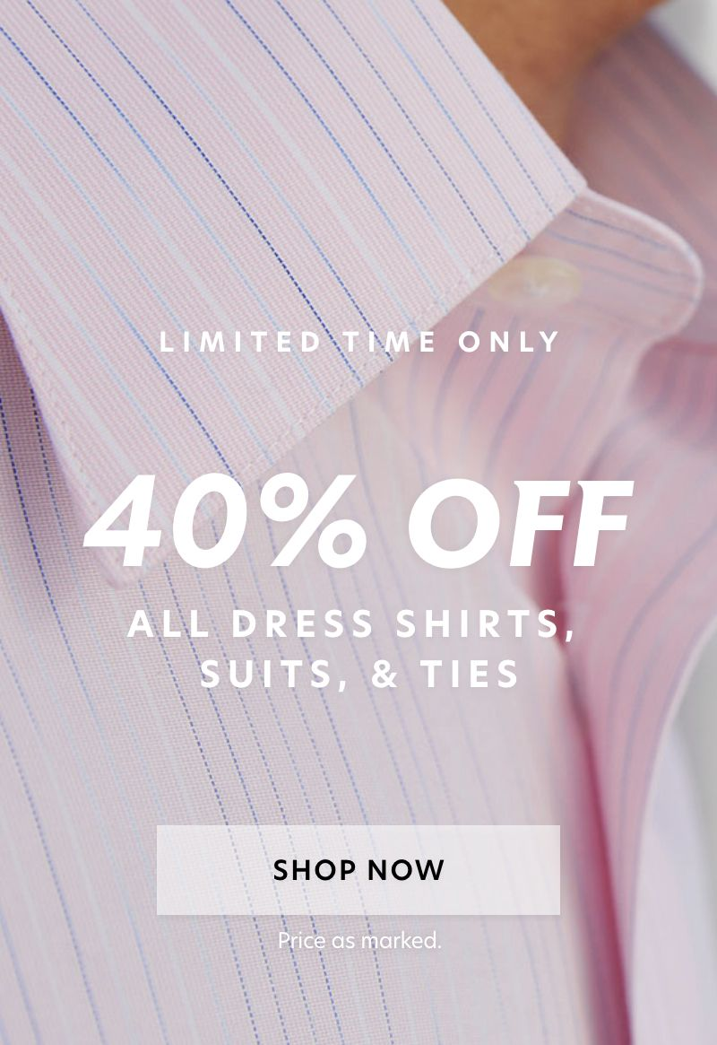 40% Off Summer Suits, Shirts & Ties