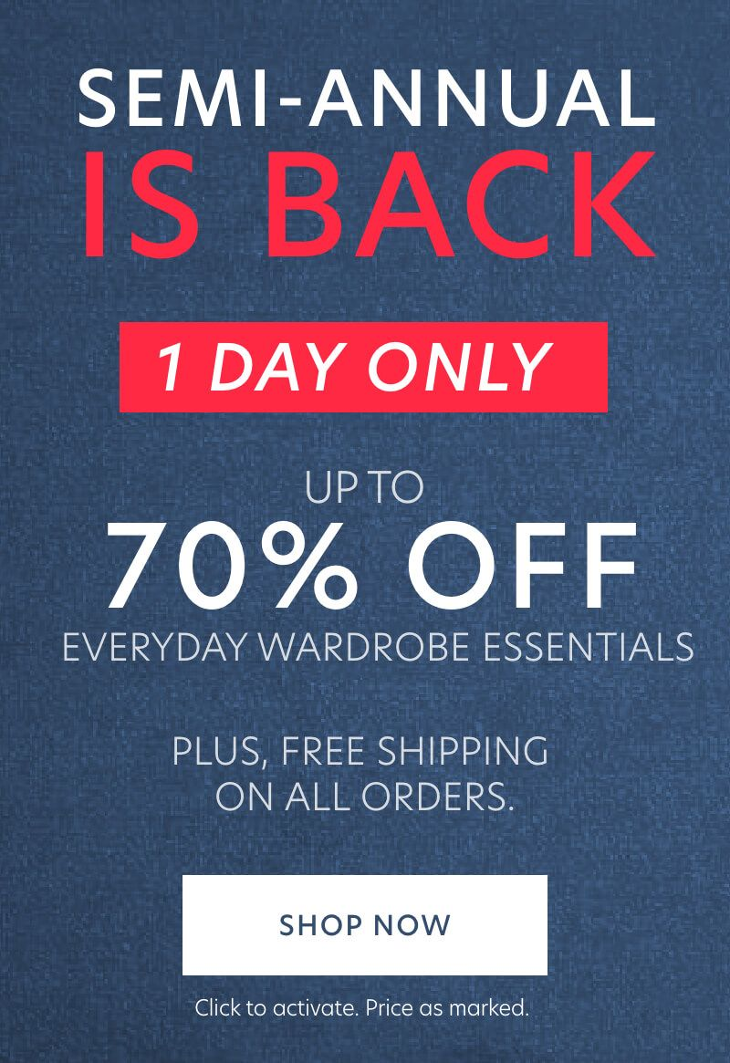One Day Semi-Annual Sale + Free Shipping