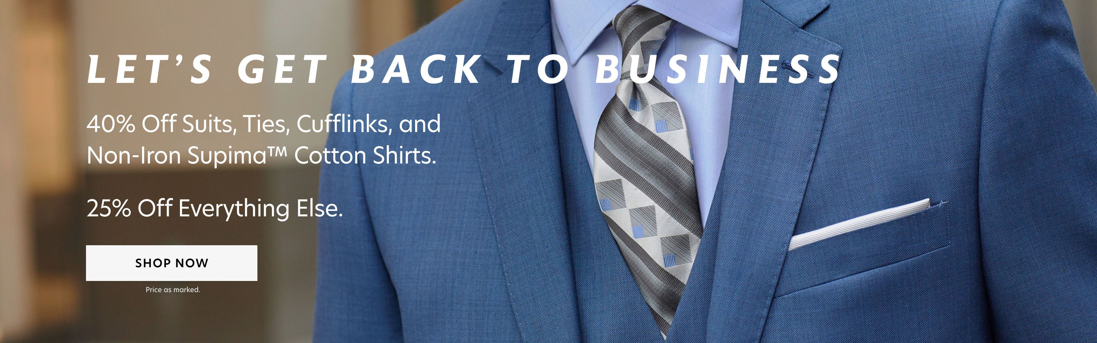40% Off Business + 25% Off Everything Else