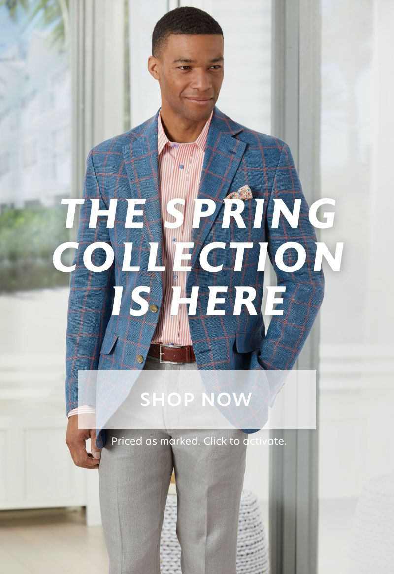 The New Collection is Here. Plus, 2 for $150 shirts.