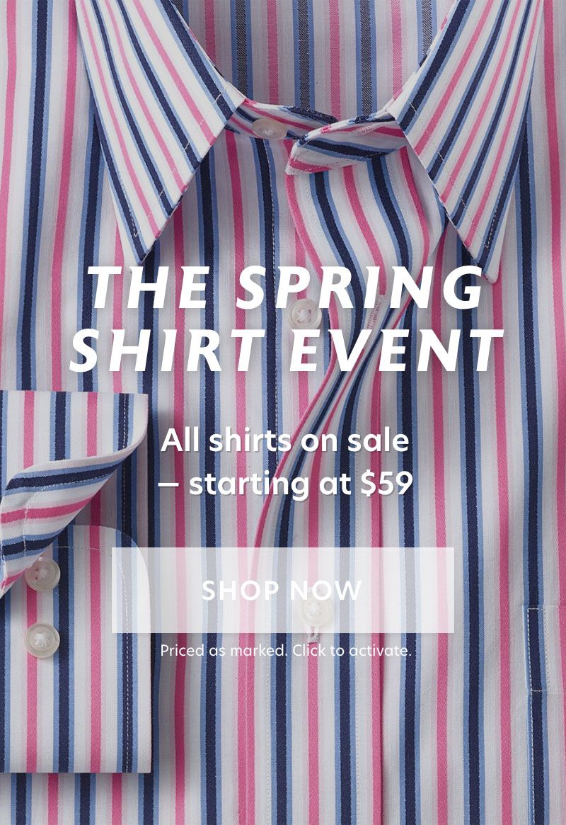 Shirts Starting at  $59 Shirts