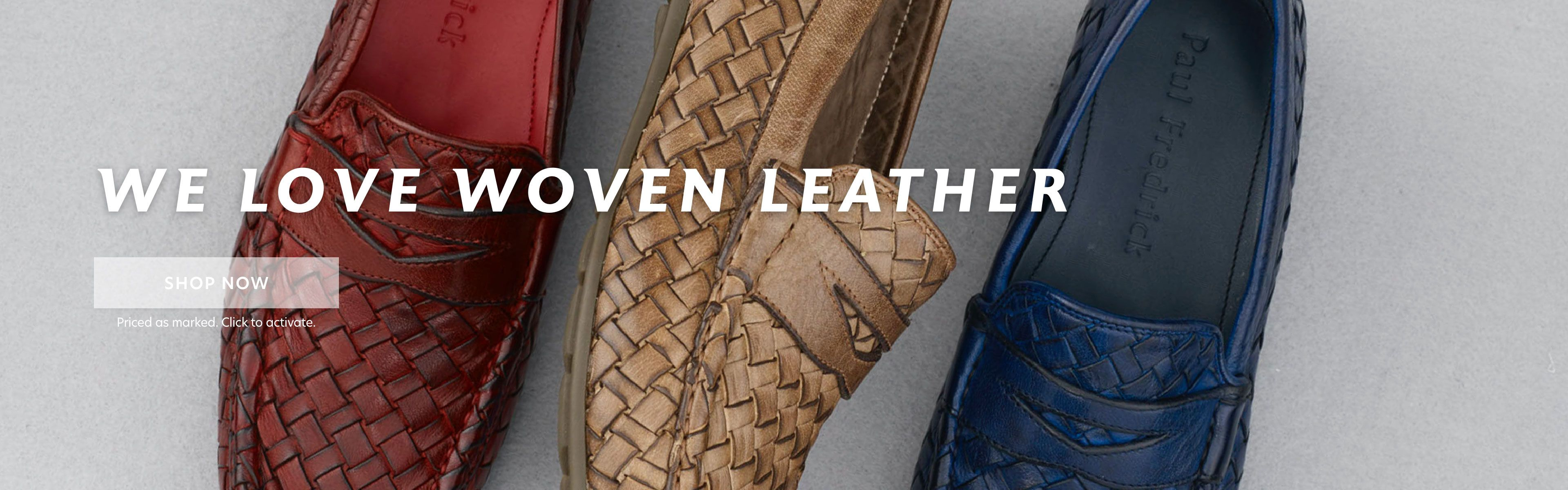 We Love Woven Leather